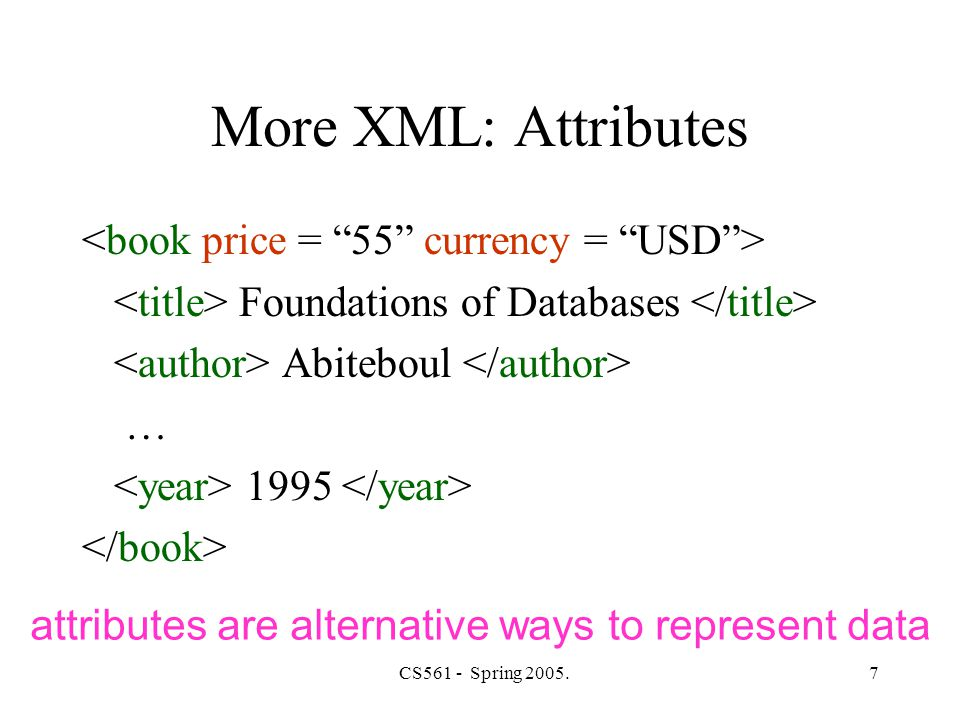 CS561 - Spring 2005.8 More XML: Oids and References Jane Mary John oids and references in XML are just syntax