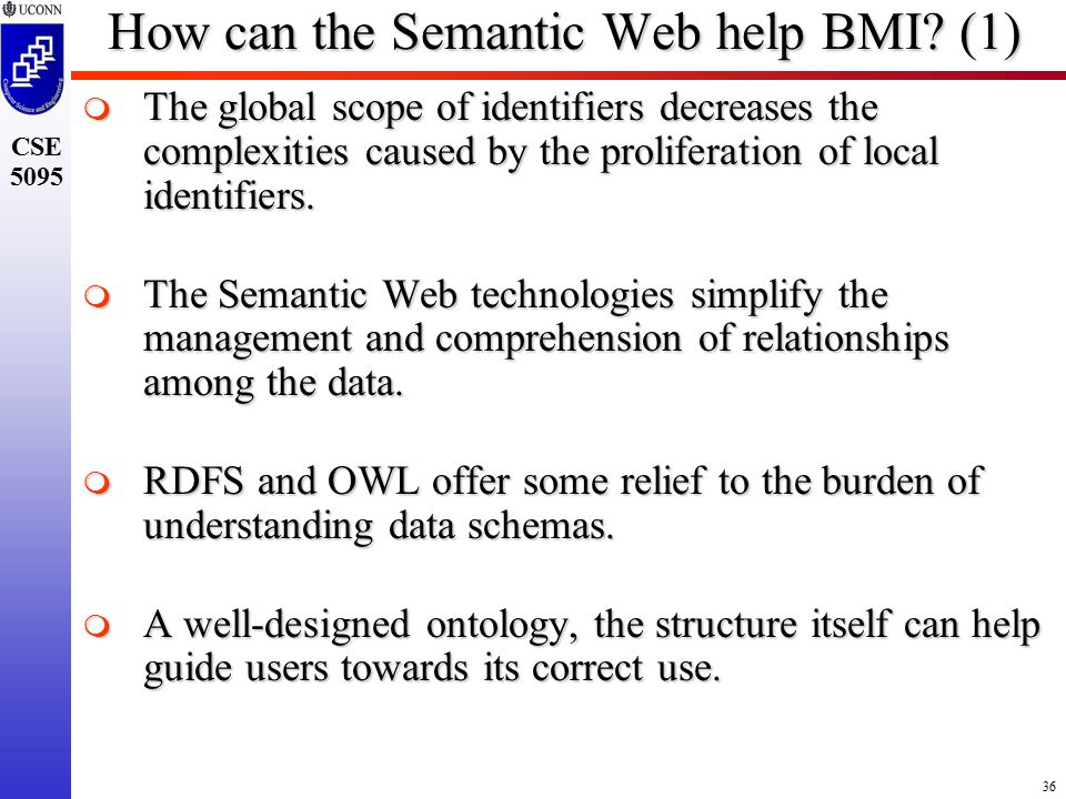 36 CSE 5095 How can the Semantic Web help BMI.