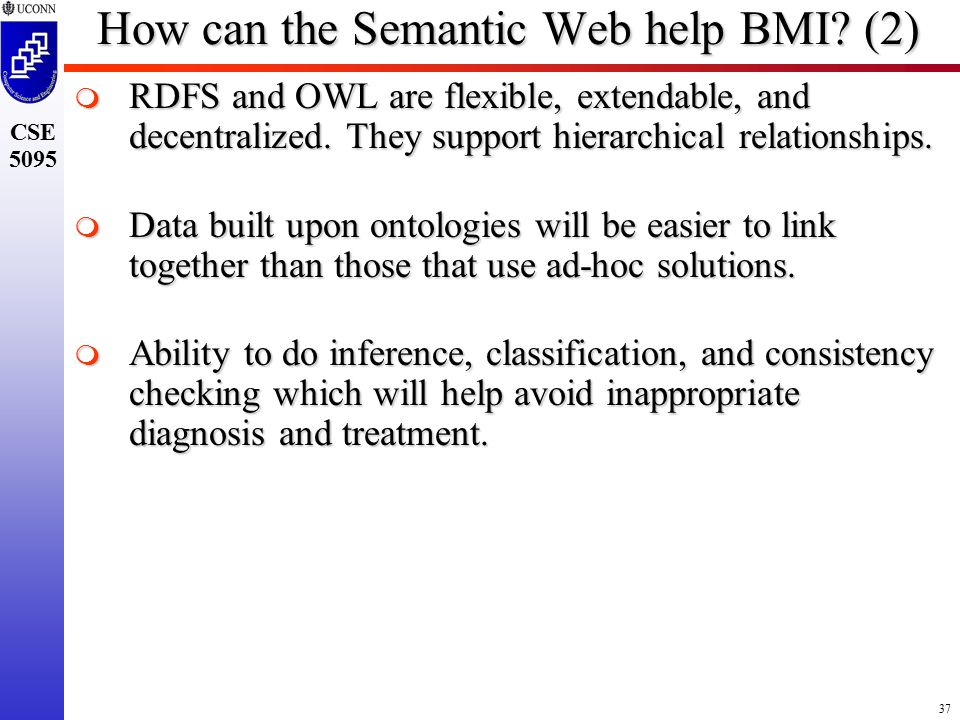 37 CSE 5095 How can the Semantic Web help BMI.