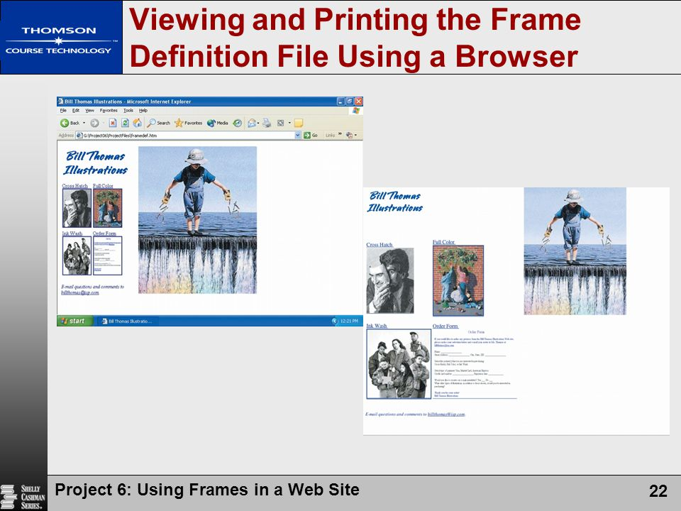 Project 6: Using Frames in a Web Site 22 Viewing and Printing the Frame Definition File Using a Browser