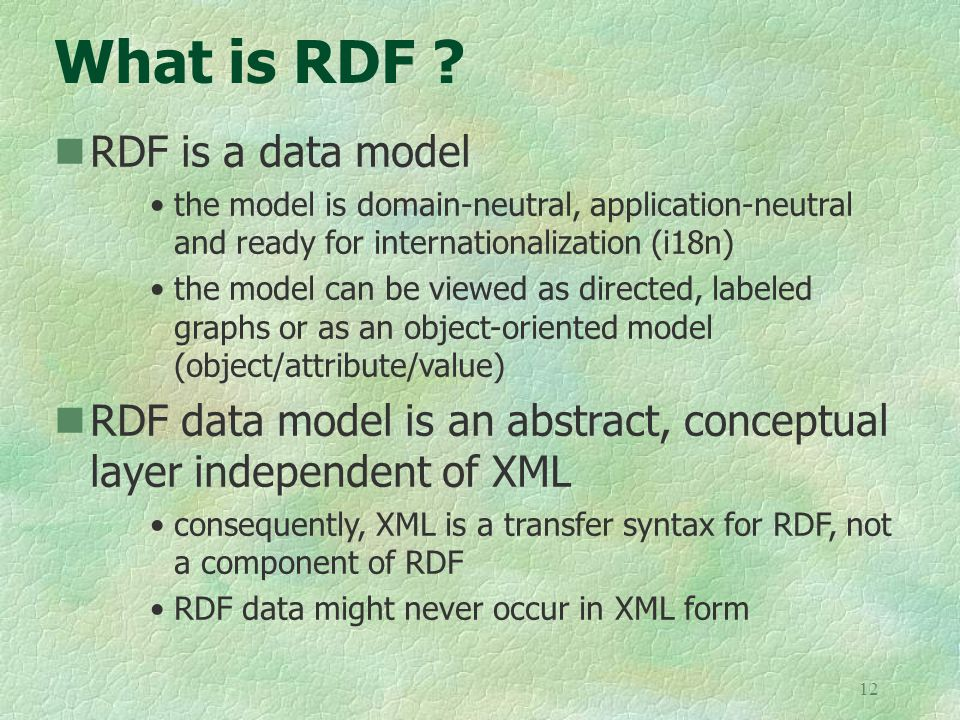 12 What is RDF .