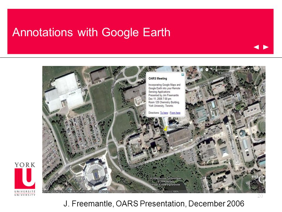20 J. Freemantle, OARS Presentation, December 2006 Annotations with Google Earth
