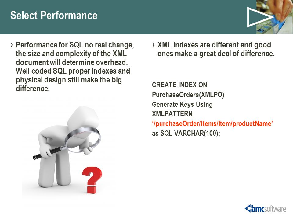 Select Performance › Performance for SQL no real change, the size and complexity of the XML document will determine overhead.