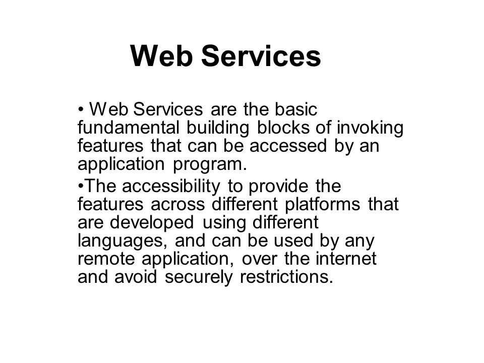 SOAP web services SOAP is essentially an XML-based protocol for invoking remote methods.(verb oriented vs.
