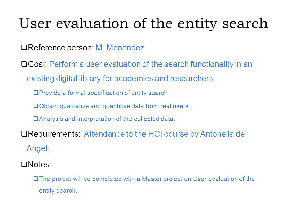 User evaluation of the entity search  Reference person: M.