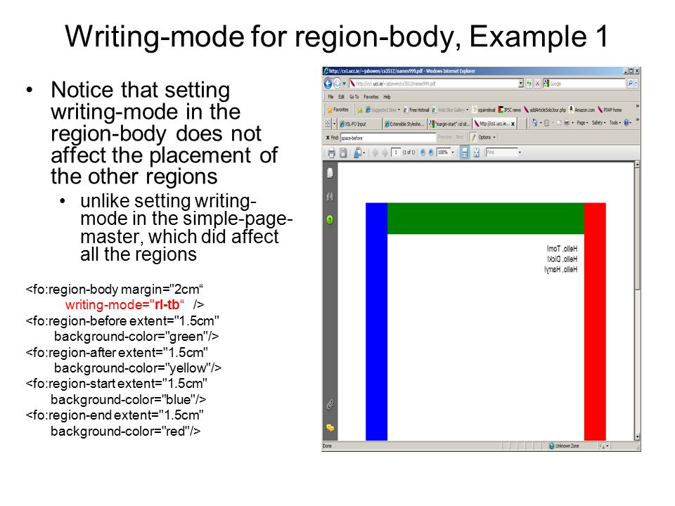 Writing-mode for region-body, Example 1 Notice that setting writing-mode in the region-body does not affect the placement of the other regions unlike