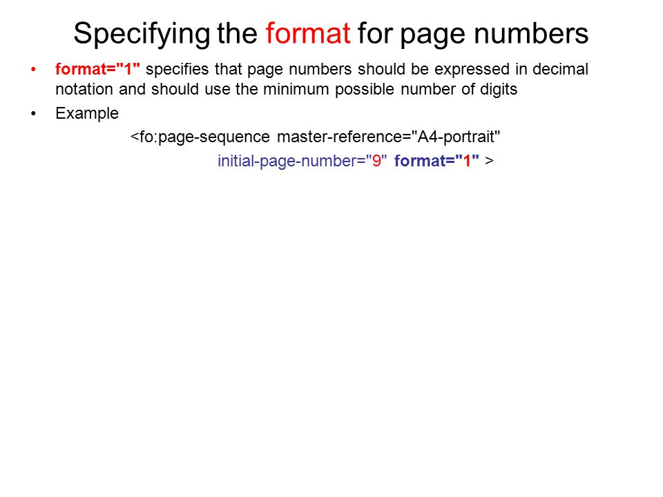 Specifying the format for page numbers format=