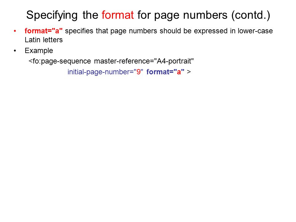 Specifying the format for page numbers (contd.) format=