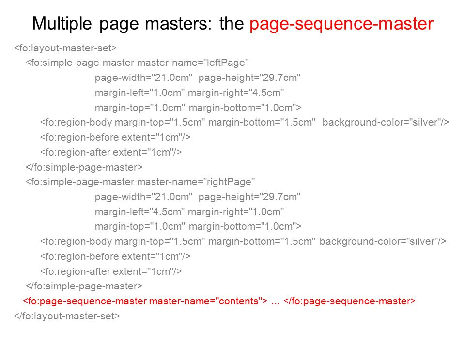 Multiple page masters: the page-sequence-master <fo:simple-page-master master-name=