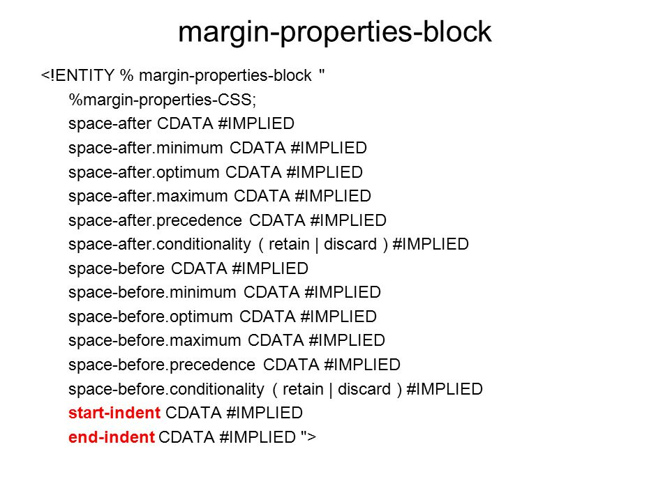 margin-properties-block <!ENTITY % margin-properties-block
