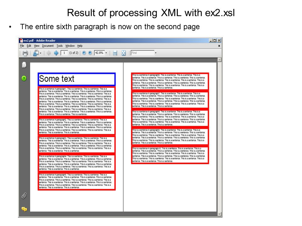 Result of processing XML with ex2.xsl The entire sixth paragraph is now on the second page