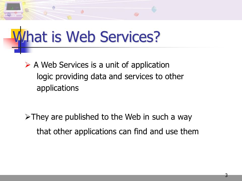 3 What is Web Services.