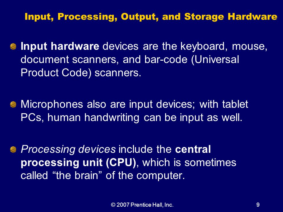 © 2007 Prentice Hall, Inc.40 The CPU and Memory (Continued) A fast CPU and data bus are most useful when processing data that already reside in main memory.