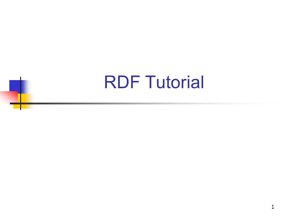 C.Abela RDF Tutorial2 What is RDF.