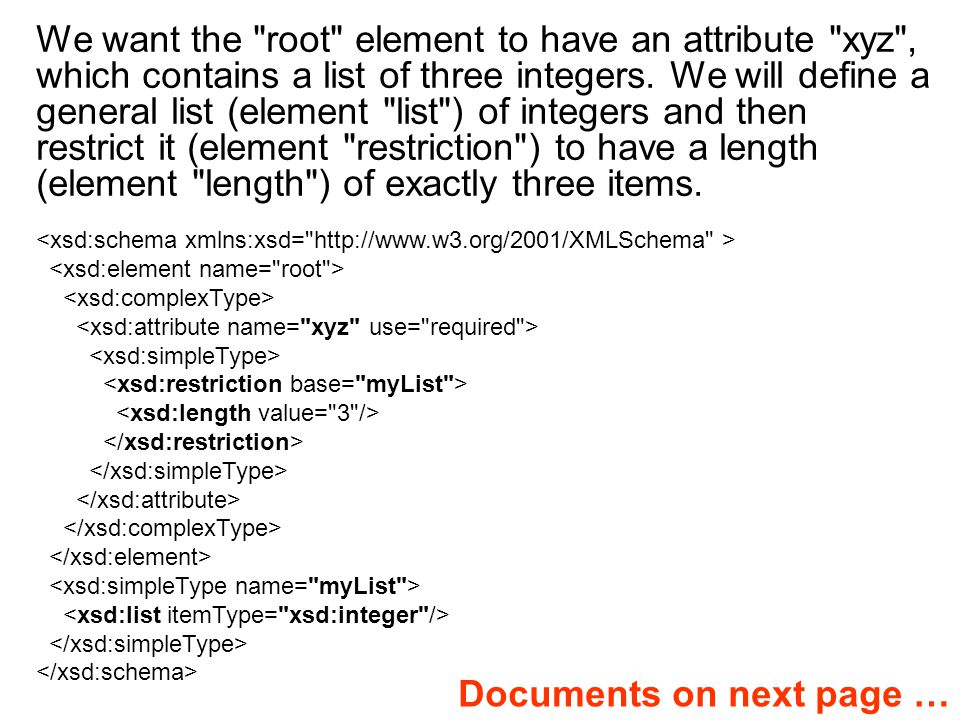 We want the root element to have an attribute xyz , which contains a list of three integers.