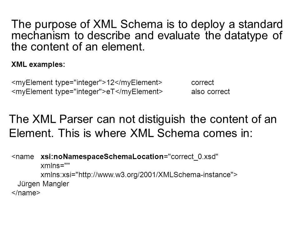 If we use the attribute noNamespaceSchemaLocation , we tell the document that the schema belongs to an element from the null namespace.