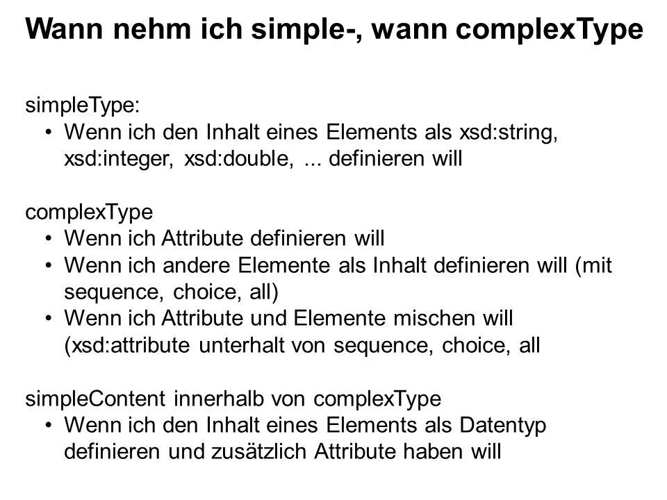 simpleType: Wenn ich den Inhalt eines Elements als xsd:string, xsd:integer, xsd:double,...