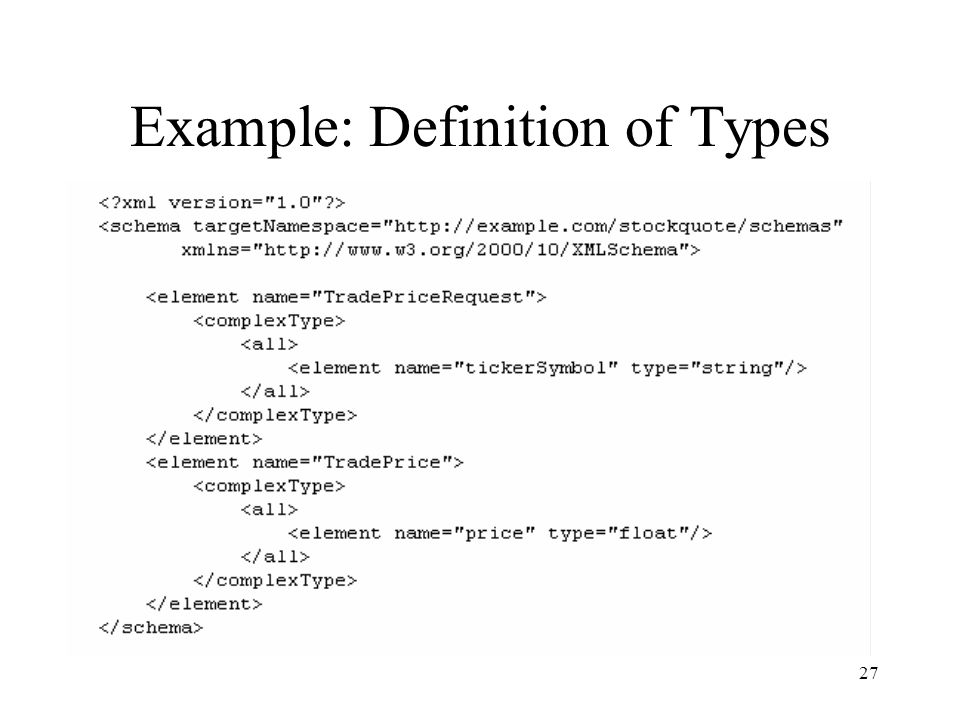 27 Example: Definition of Types