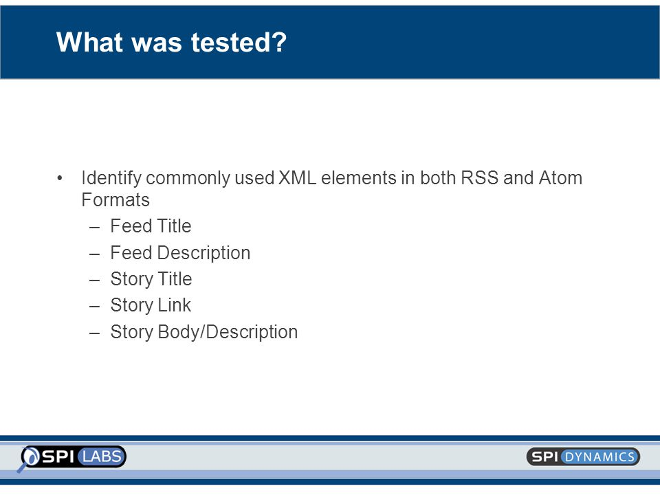 What was tested.