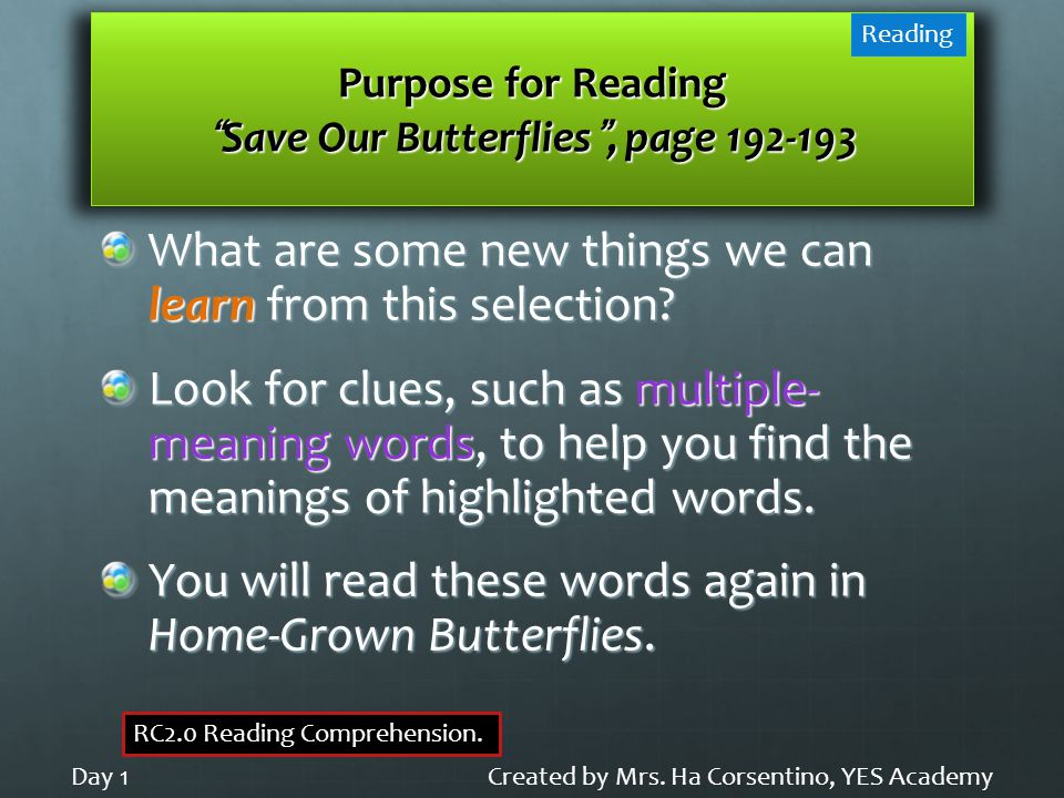 "Purpose for Reading ""Save Our Butterflies"", page 192-193 What are some new things we can learn from this selection? Look for clues, such as multiple-"