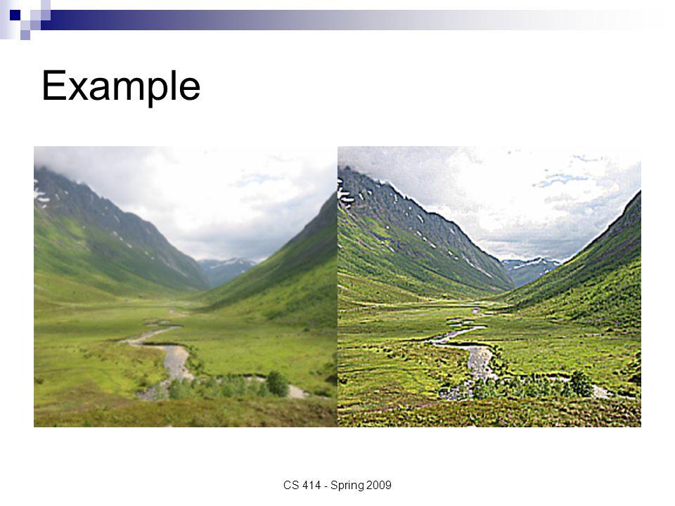 Example CS 414 - Spring 2009