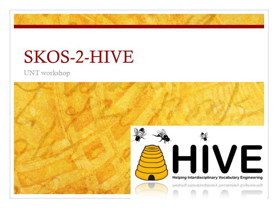 SKOS-2-HIVE UNT workshop