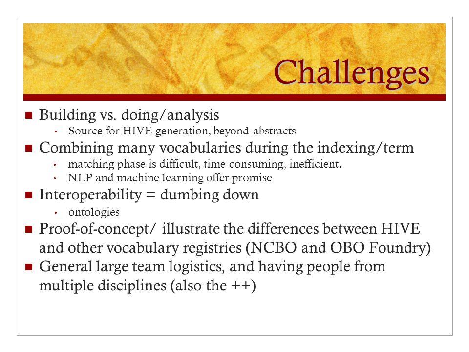 Challenges Building vs.