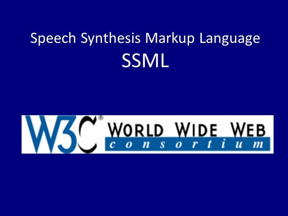 Speech Synthesis Markup Language SSML
