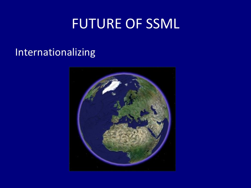 FUTURE OF SSML Internationalizing