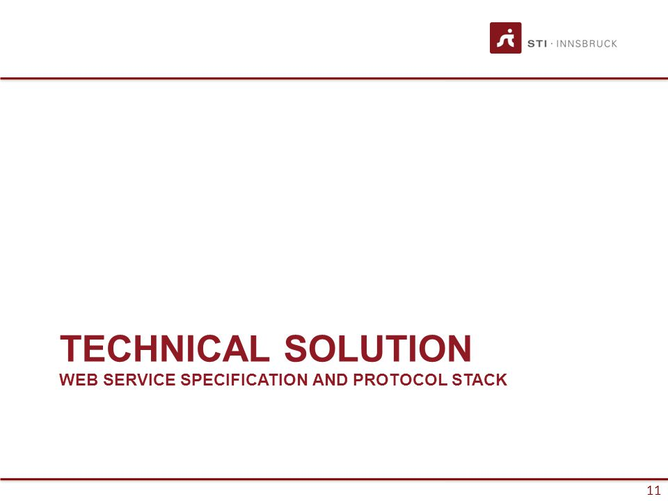 11 TECHNICAL SOLUTION WEB SERVICE SPECIFICATION AND PROTOCOL STACK