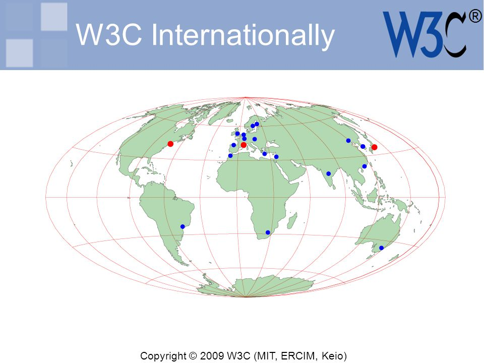 Copyright © 2009 W3C (MIT, ERCIM, Keio) W3C Internationally