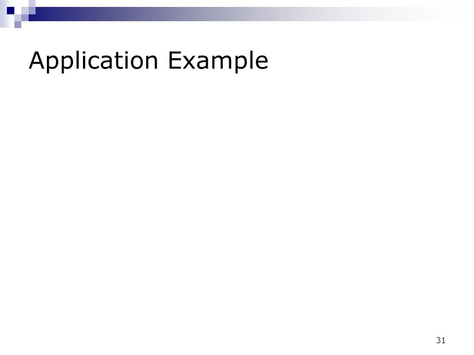 31 Application Example
