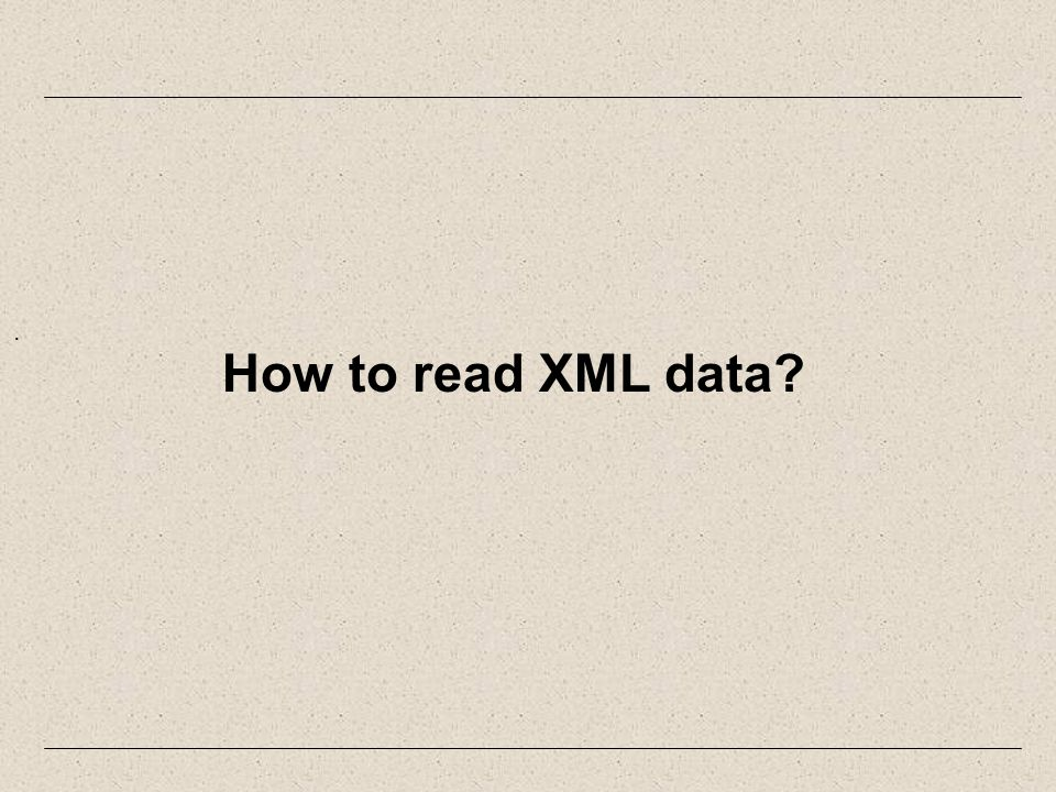 . How to read XML data