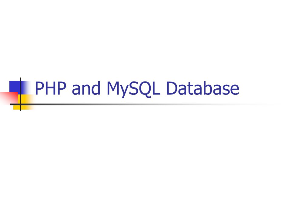 PHP and MySQL Database