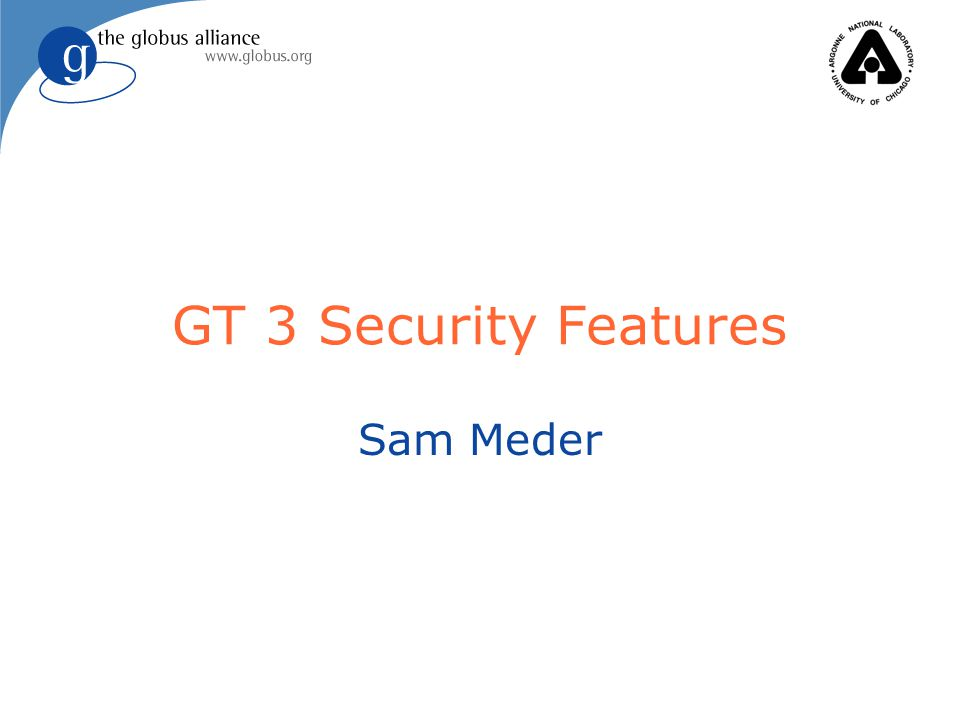 GT 3 Security Features Sam Meder