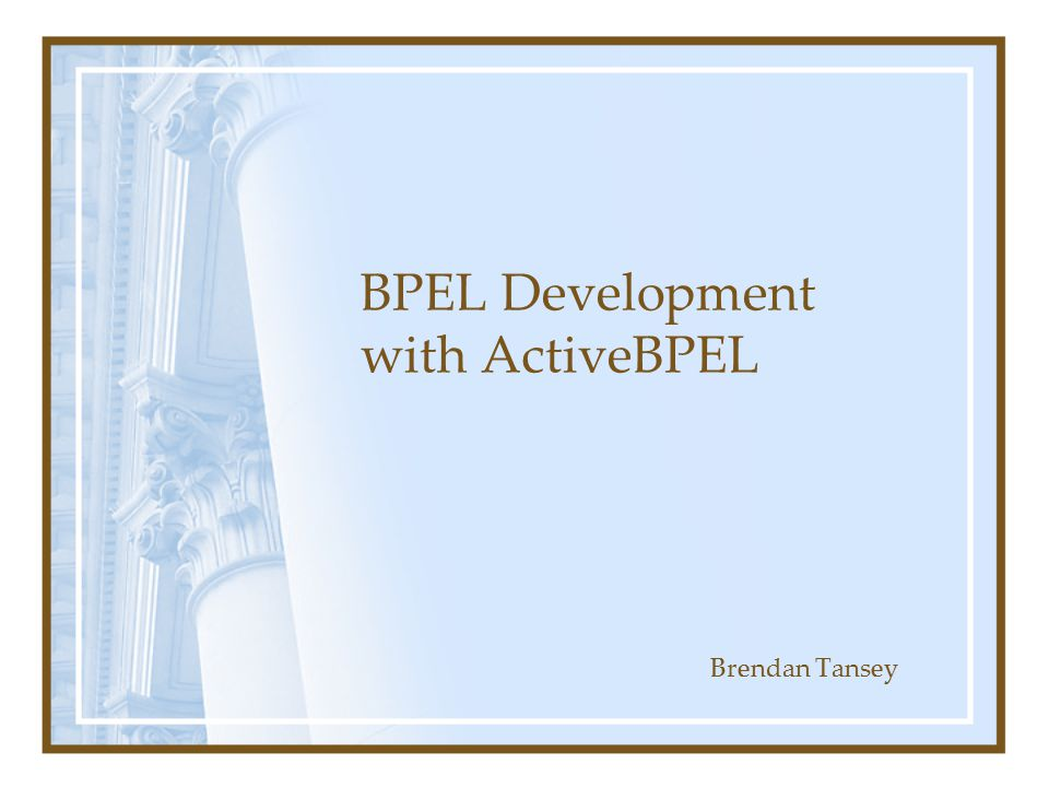 Deploying your service The ActiveBPEL Engine requires that all services are packaged into.bpr files.