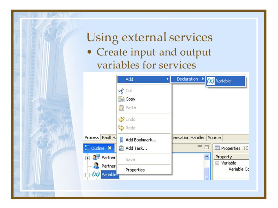 Using external services Create input and output variables for services