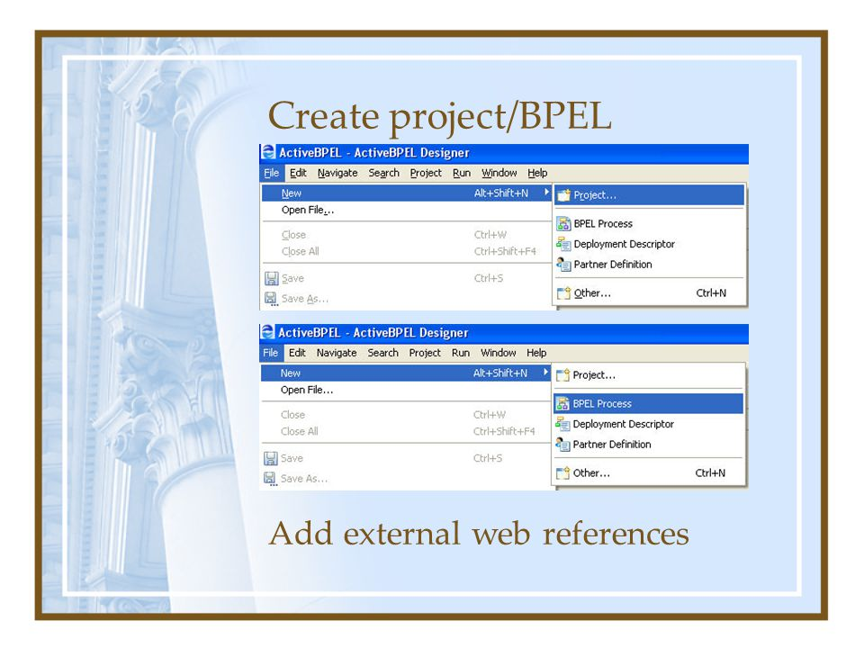 Create project/BPEL Add external web references