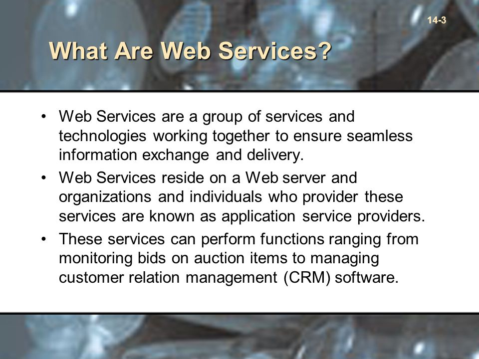 14-3 What Are Web Services.