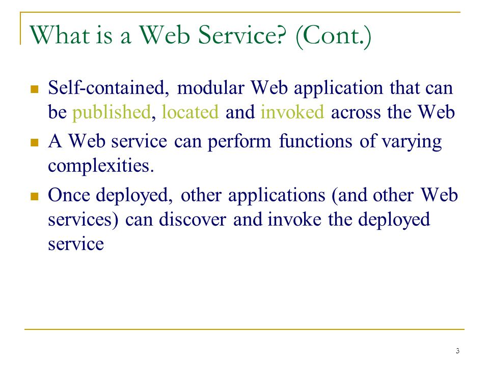 3 What is a Web Service.