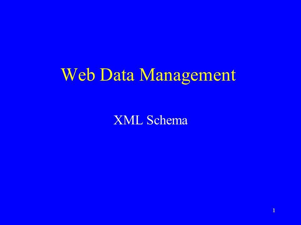 1 Web Data Management XML Schema