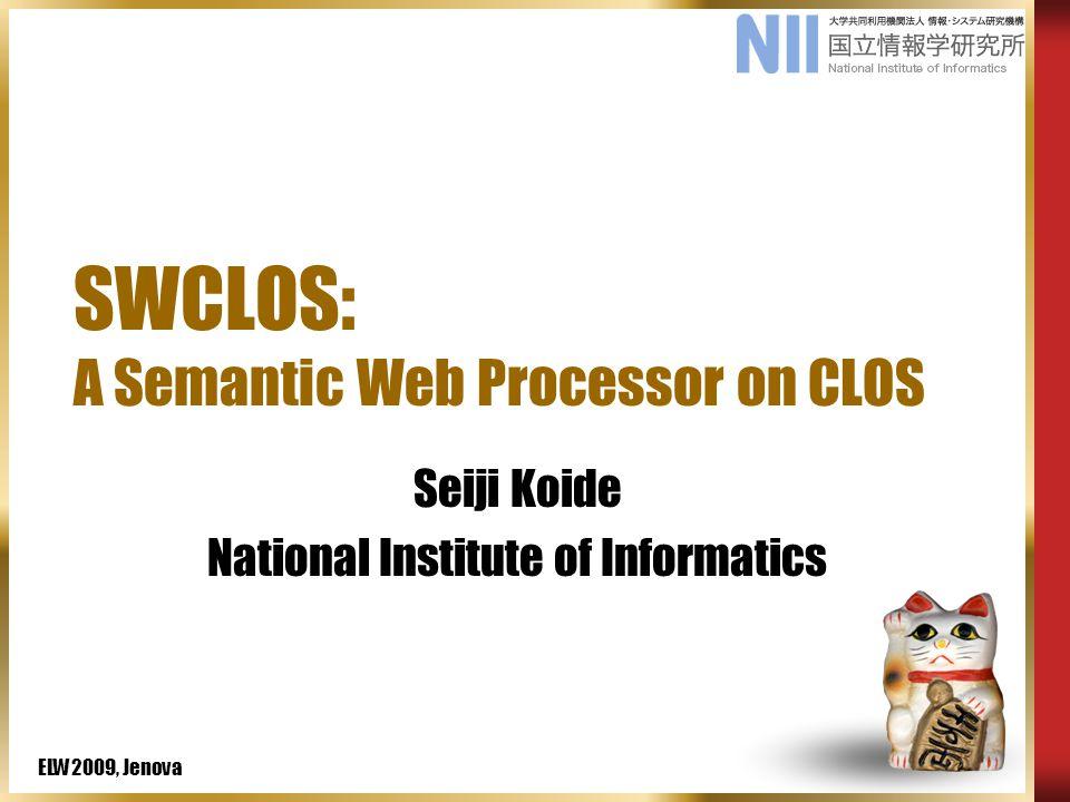 ELW2009, Jenova Introductory Example Obsolete RDFS Document http://www.w3.org/TR/2002/WD-rdf-schema-20021112/ eg:Work rdfs:subClassOf rdfs:Resource.