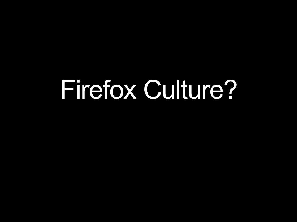 Firefox Culture?