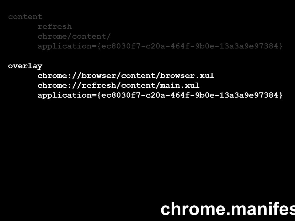 content refresh chrome/content/ application={ec8030f7-c20a-464f-9b0e-13a3a9e97384} overlay chrome://browser/content/browser.xul chrome://refresh/conte
