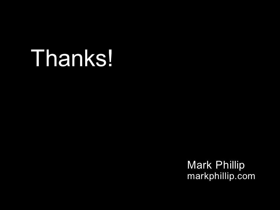 Mark Phillip markphillip.com Thanks!
