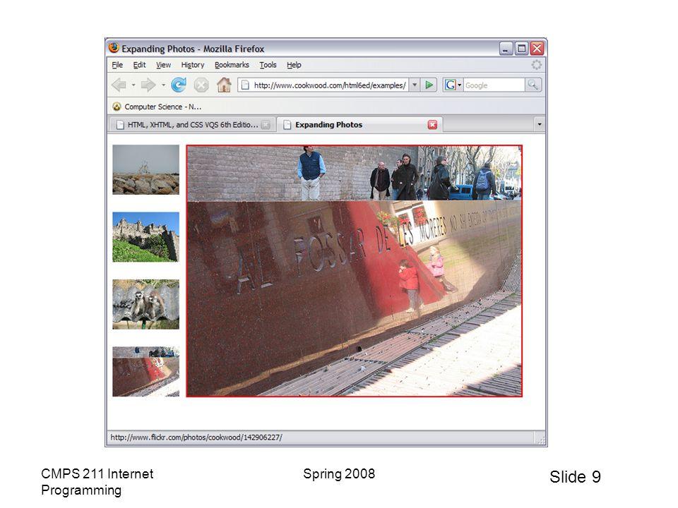 Slide 10 CMPS 211 Internet Programming Spring 2008 Drop-down Menus