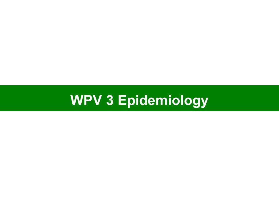 WPV 3 Epidemiology