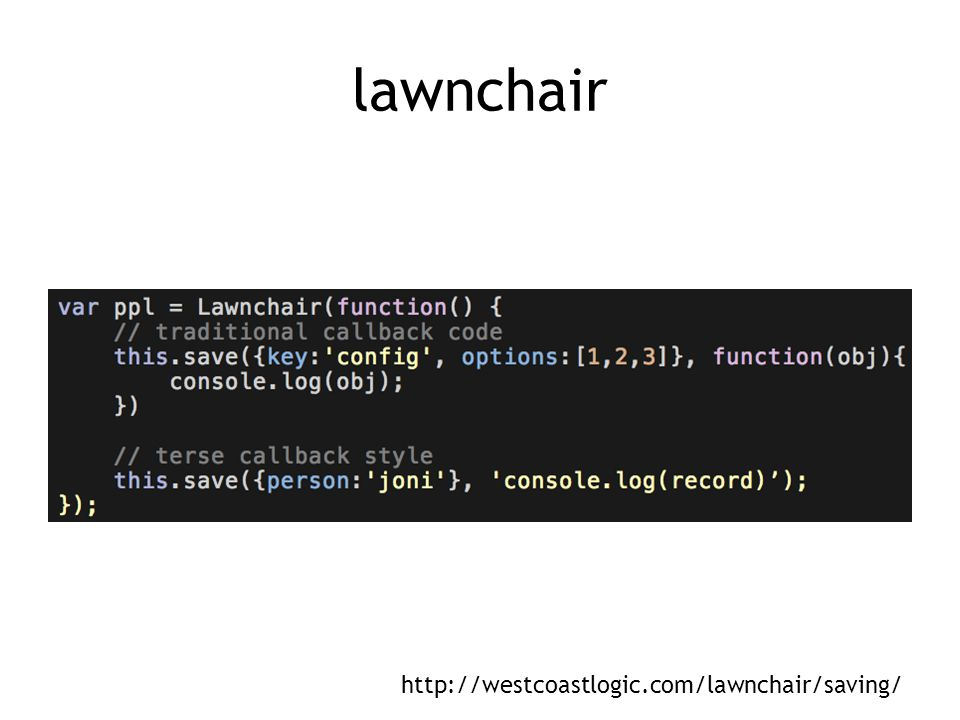 lawnchair http://westcoastlogic.com/lawnchair/saving/