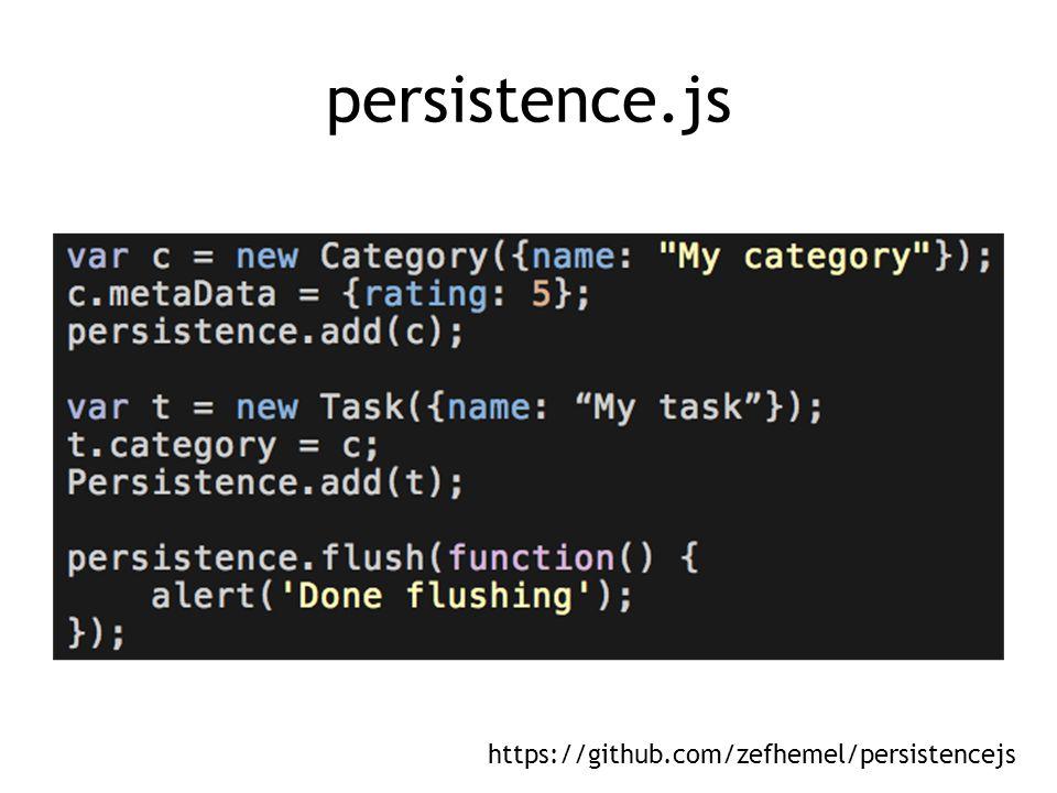 persistence.js https://github.com/zefhemel/persistencejs
