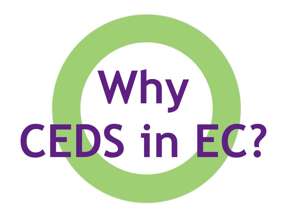 Why CEDS in EC?